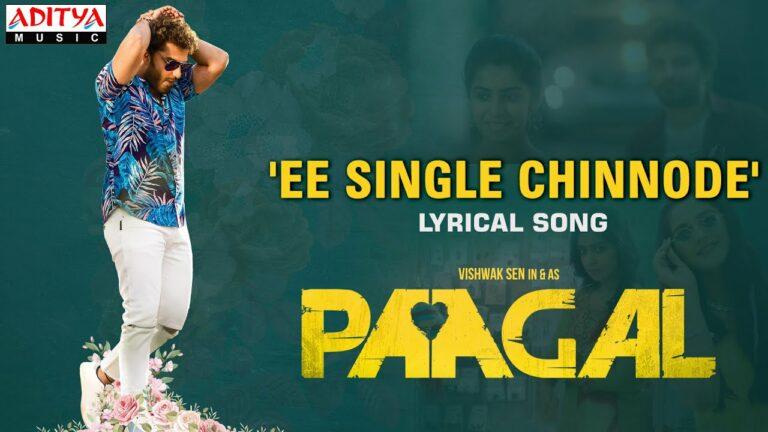 Ee Single Chinnode Lyrics - Benny Dayal