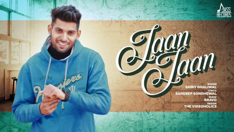 Jaan Jaan Lyrics - Sainy Dhaliwal