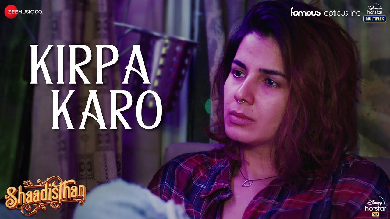 Kirpa Karo Lyrics - Swaroop Khan