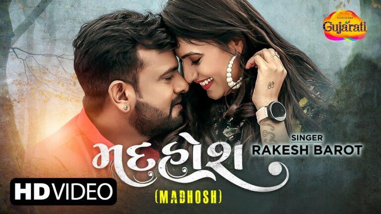 Madhosh Lyrics - Rakesh Barot