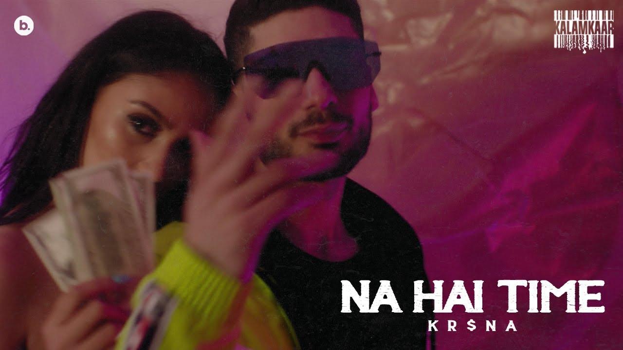 Na Hai Time Lyrics - Kr$na