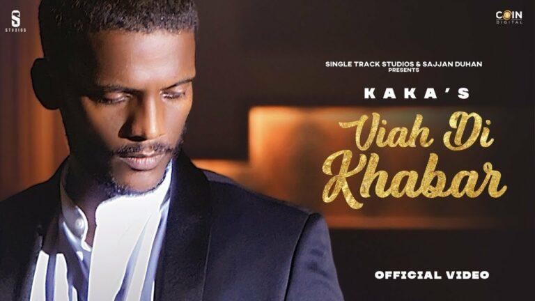 Viah Di Khabar Lyrics - Kaka, Sana Aziz