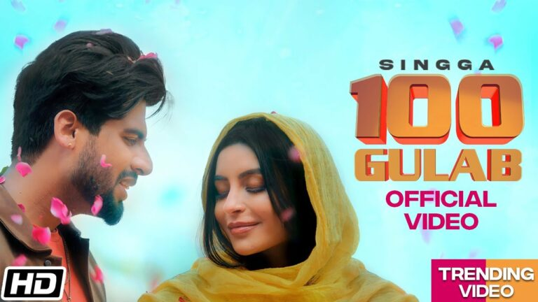 100 Gulab Lyrics - Singga