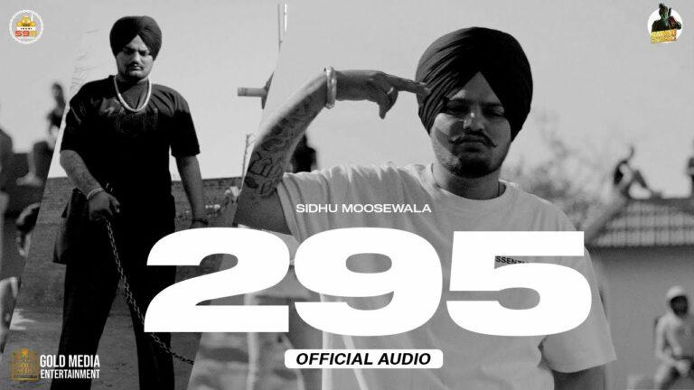 295 Lyrics - Sidhu Moose Wala