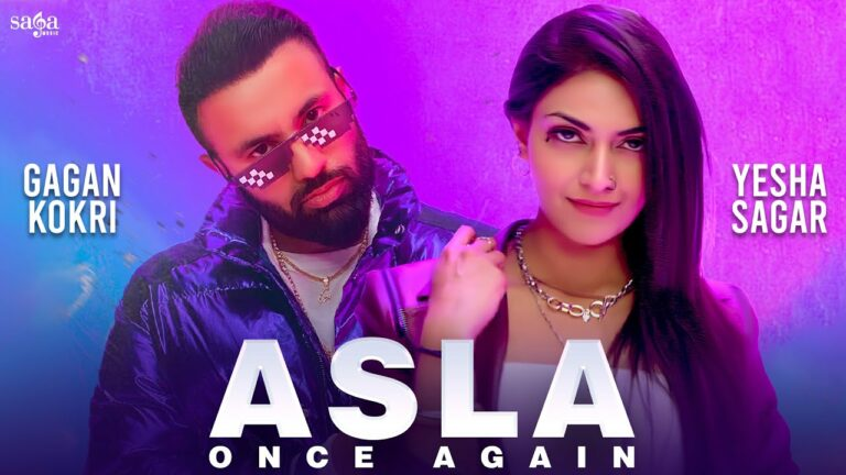 Asla Once Again Lyrics - Gagan Kokri, Loco Ink, Manpreet Hans