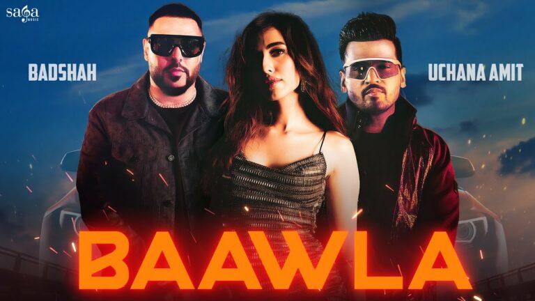 Baawla Lyrics - Badshah, Uchana Amit