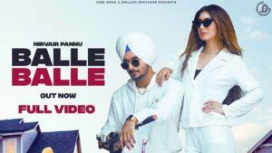 Balle Balle Lyrics - Nirvair Pannu