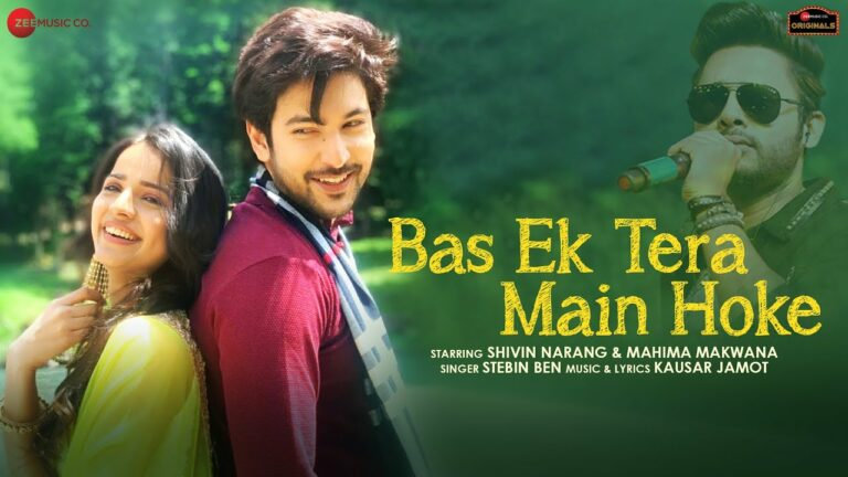 Bas Ek Tera Main Hoke Lyrics - Stebin Ben