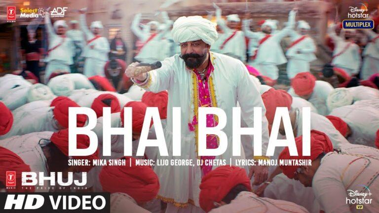 Bhai Bhai Lyrics - Mika Singh