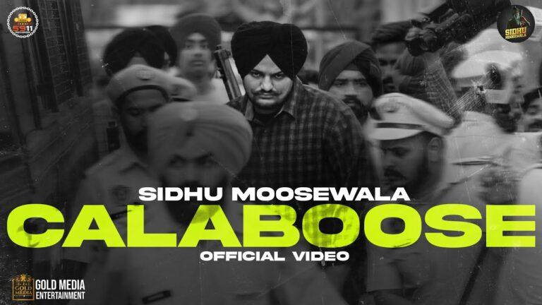 Calaboose Lyrics - Sidhu Moose Wala