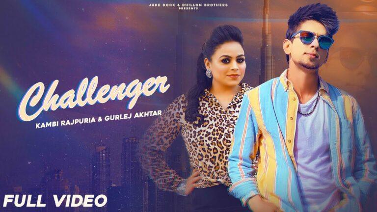 Challenger Lyrics - Kambi Rajpuria, Gurlej Akhtar