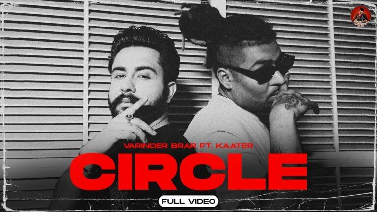 Circle Lyrics - Varinder Brar, Kaater