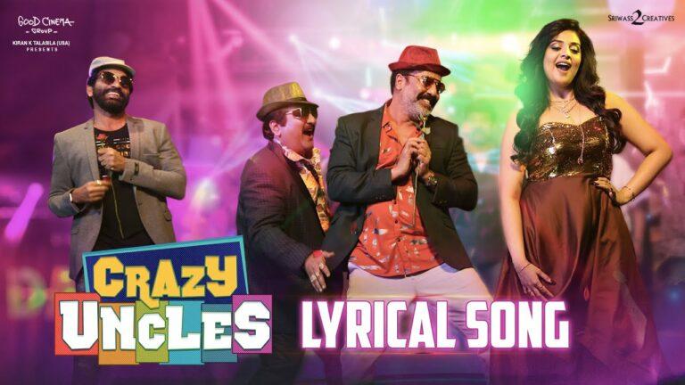 Crazy Uncles (Title Track) Lyrics - Lipsika, Raghu Kunche