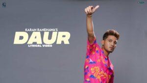 Daur Lyrics - Karan Randhawa