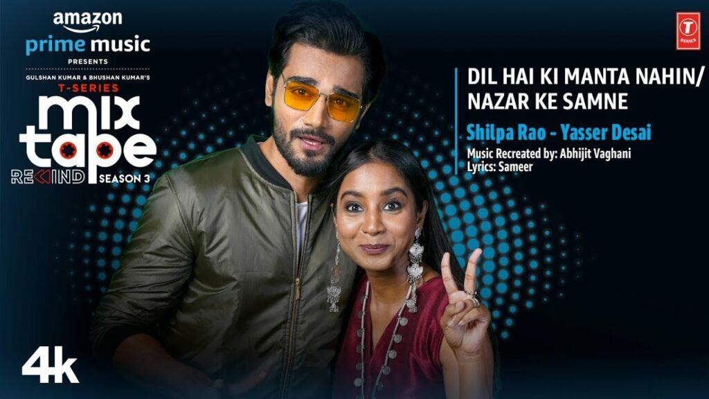 Dil Hai Ki Manta Nahin - Nazar Ke Samne Lyrics - Shilpa Rao, Yasser Desai
