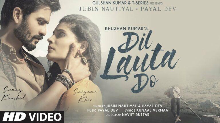 Dil Lauta Do Lyrics - Jubin Nautiyal, Payal Dev