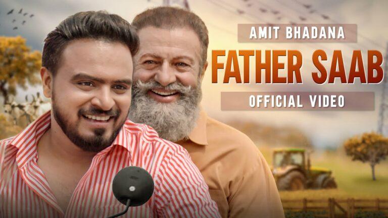Father Saab Lyrics - King, Amit Bhadana