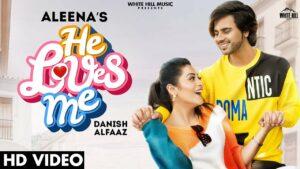He Loves Me Lyrics - Aleena Rehan Khan