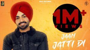 Jaan Jatti Di Lyrics - Jordan Sandhu