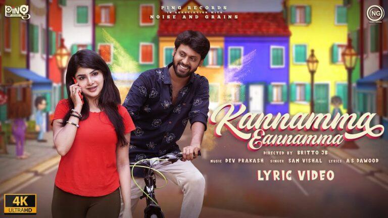 Kannamma Eannamma Lyrics - Sam Vishal