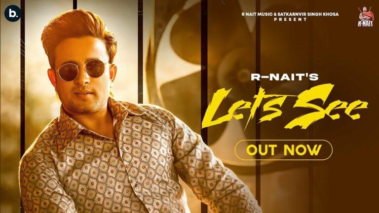 Let's See Lyrics - R Nait, Gurlej Akhtar