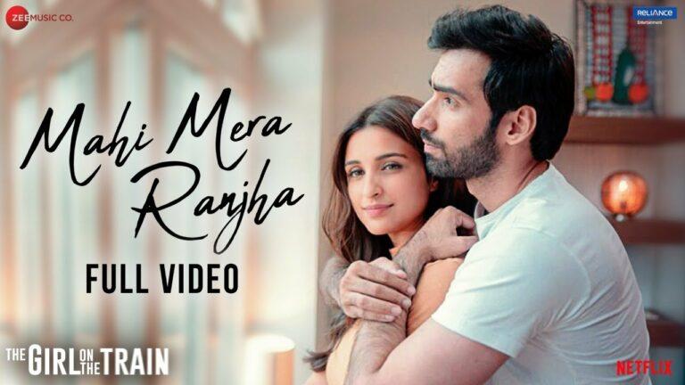 Mahi Mera Ranjha Lyrics - Navraj Hans, Jonita Gandhi