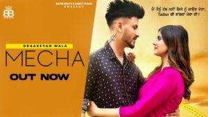 Mecha Lyrics - Draakeyan Wala