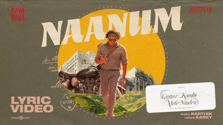 Naanum Lyrics - Karthik