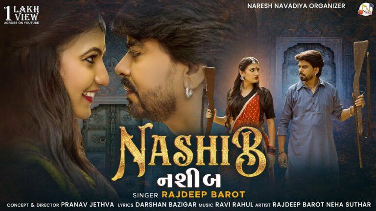 Nashib Lyrics - Rajdeep Barot