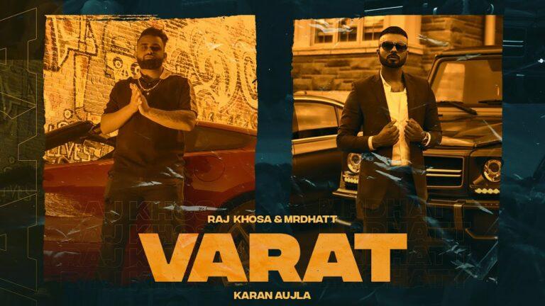 Varat Lyrics - Raj Khosa, Mr Dhatt
