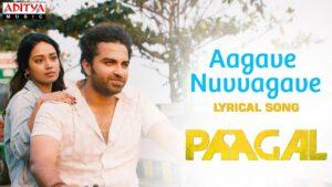 Aagave Nuvvagave Lyrics - Sid Sriram