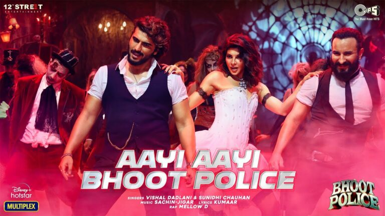 Aayi Aayi Bhoot Police Lyrics - Vishal Dadlani, Sunidhi Chauhan, Mellow D