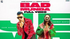 Bad Munda (Title Track) Lyrics - Jass Manak, Emiway Bantai