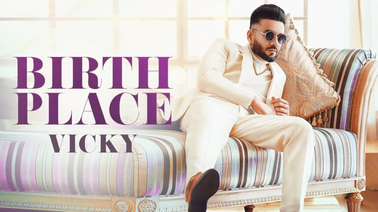 Birth Place Lyrics - Vicky