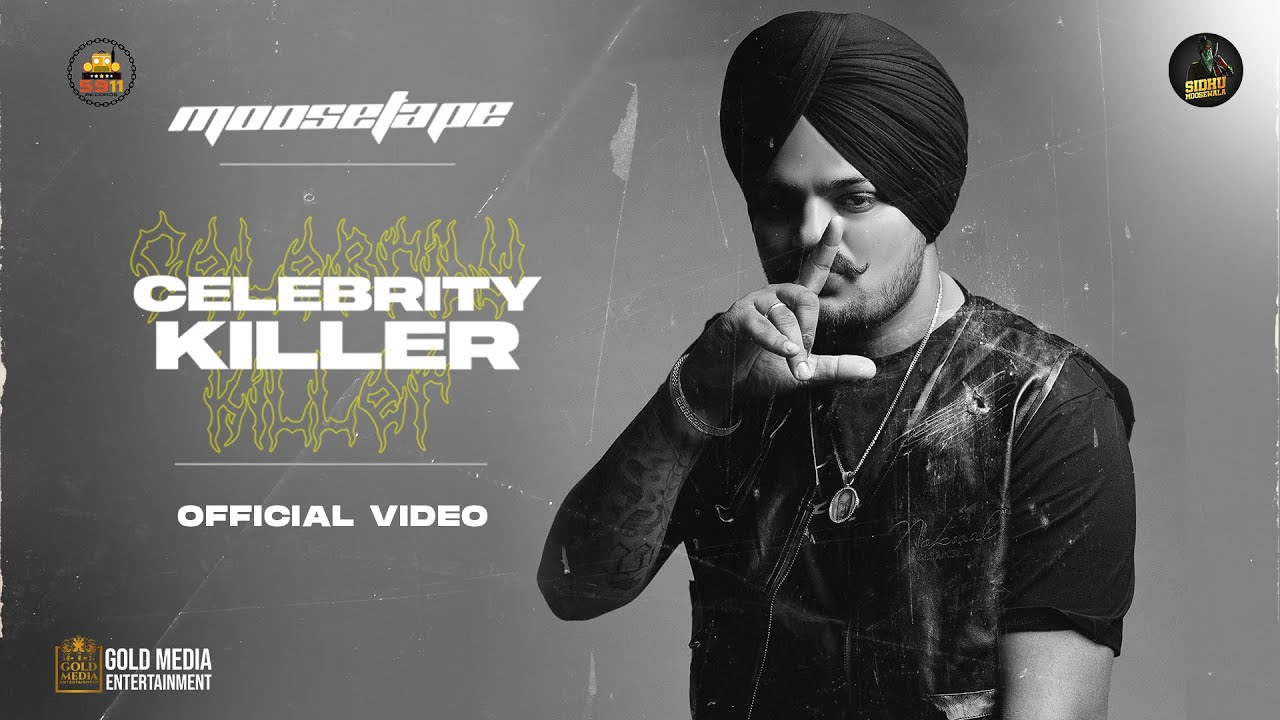 Celebrity Killer Lyrics - Sidhu Moose Wala