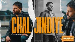 Chal Jindiye Lyrics - Amrinder Gill