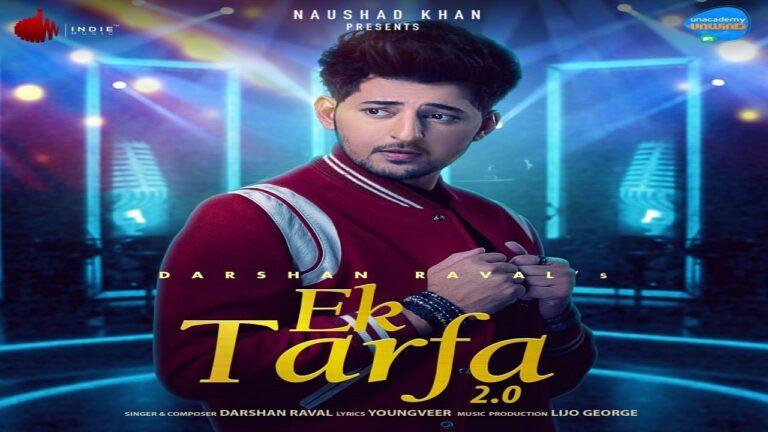 Ek Tarfa 2.0 Lyrics - Darshan Raval