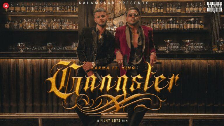 Gangster Lyrics - Karma, King