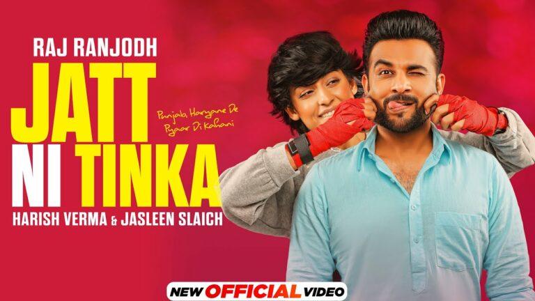 Jatt Ni Tinka Lyrics - Raj Ranjodh