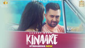 Kinaare Lyrics - Sharry Mann