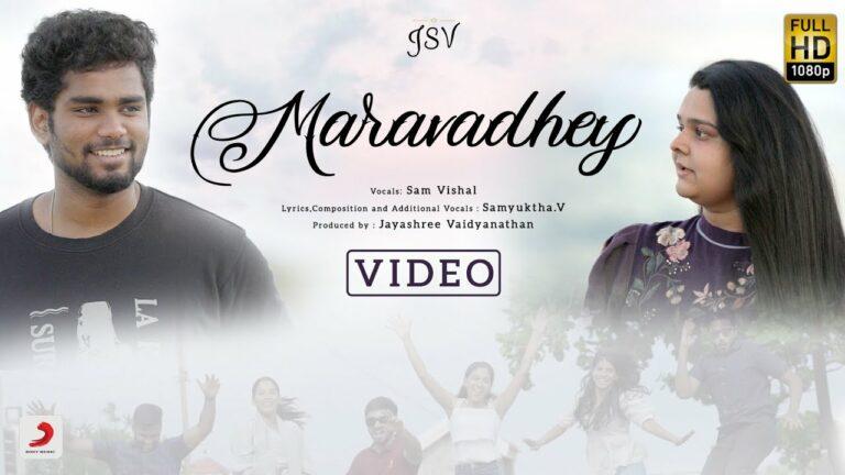Maravadhey Lyrics - Sam Vishal, Samyuktha. V