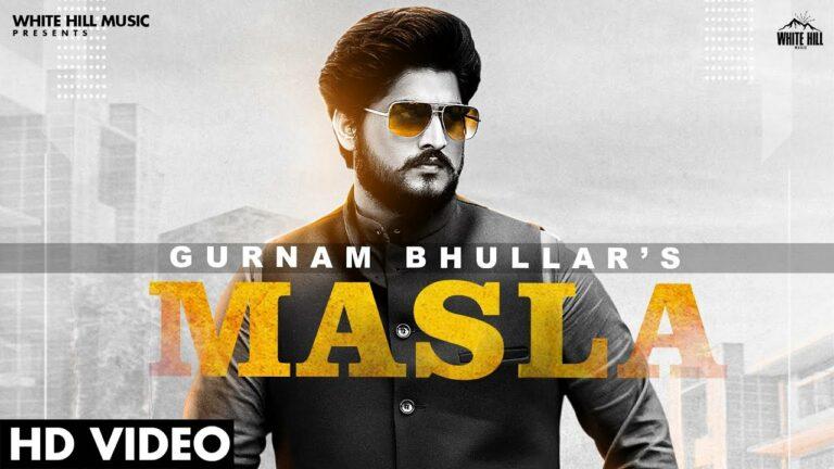 Masla Lyrics - Gurnam Bhullar