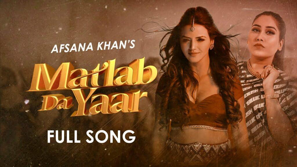 Matlab Da Yaar Lyrics - Afsana Khan