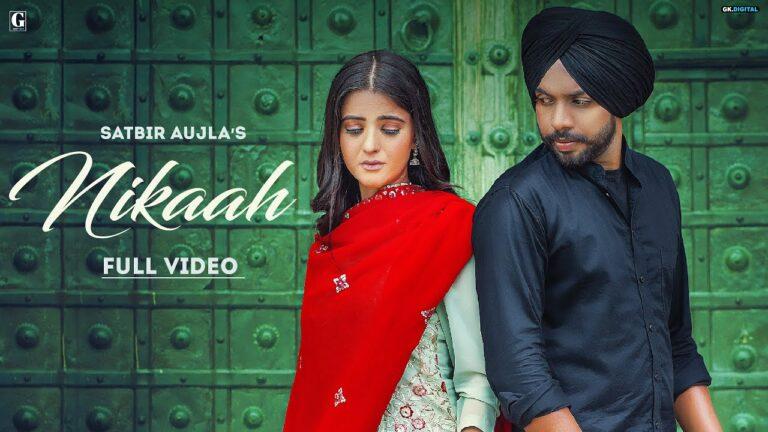 Nikaah Lyrics - Satbir Aujla, Priya