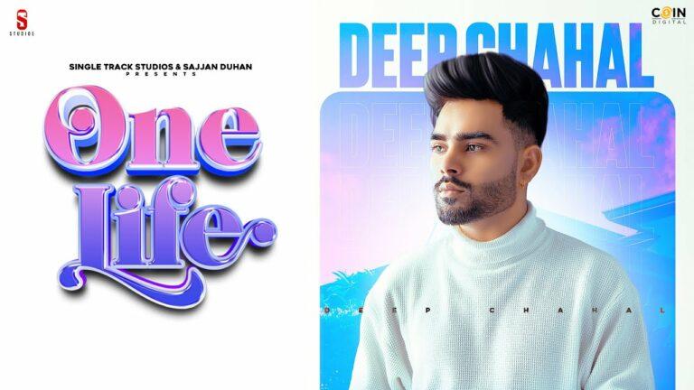 One Life Lyrics - Deep Chahal