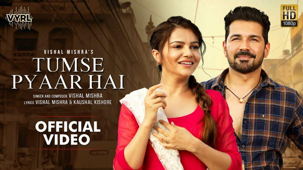 Tumse Pyaar Hai Lyrics - Vishal Mishra