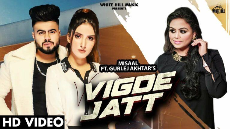 Vigde Jatt Lyrics - Misaal, Gurlej Akhtar