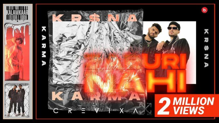 Zaruri Nahi Lyrics - Karma, Kr$na
