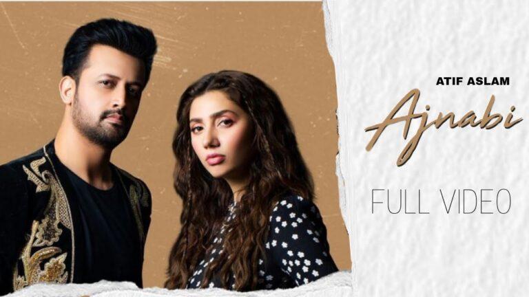 Ajnabi Lyrics - Atif Aslam