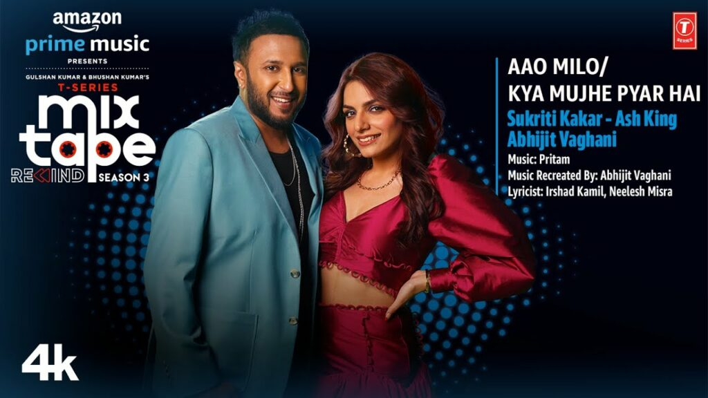 Aao Milo-Kya Mujhe Pyar Hai Lyrics - Sukriti Kakar, Ash King, Abhijit Vaghani
